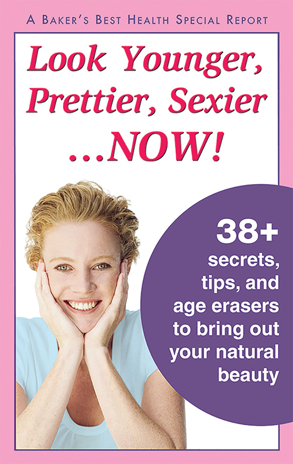Look Younger, Prettier, Sexier... NOW!