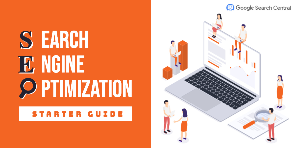 SEO Starter Guide: The Basics   Google Search Central