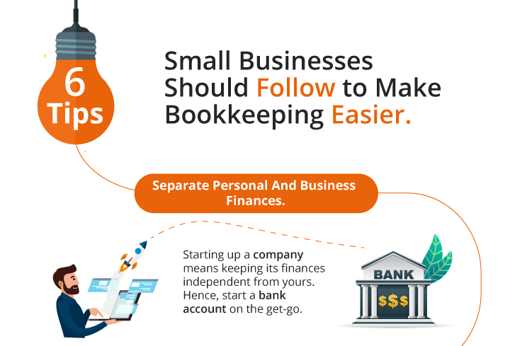 6 Tips Small Businesses Should Follow To Make Bookkeeping Easier