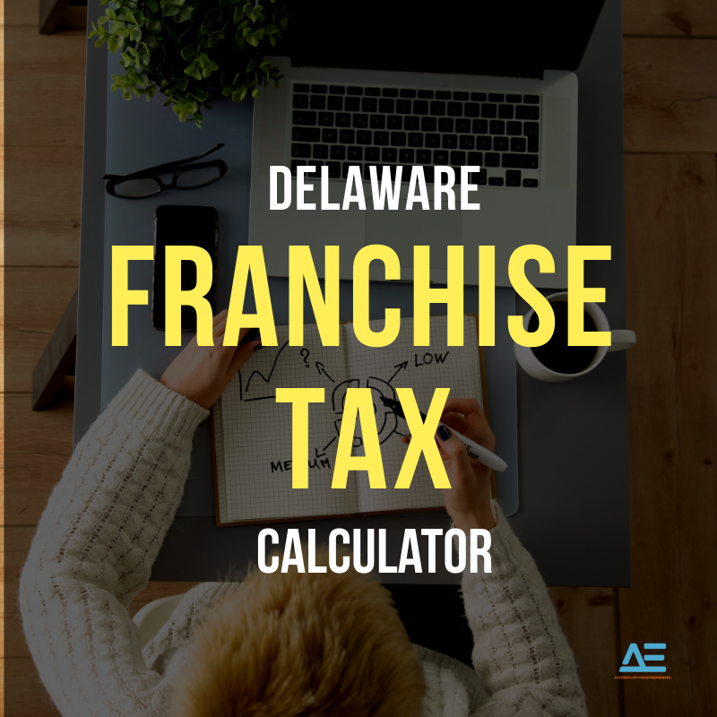 Delaware Franchise Tax Calculator
