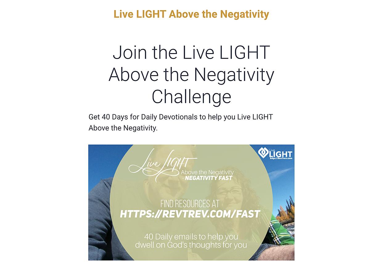 Live LIGHT Above the Negativity