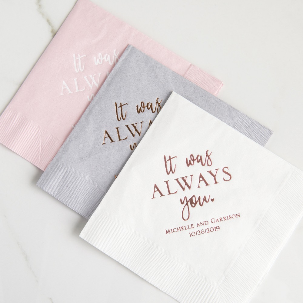 Personalized It Was Always You Exclusive Wedding Napkins