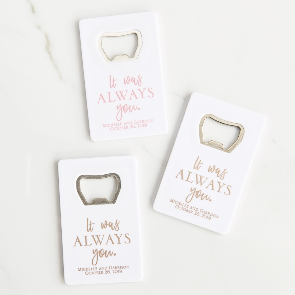 Personalized Credit Card It Was Always You Bottle Opener Favors