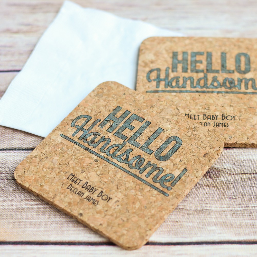 Personalized Hello Handsome Cork Coasters