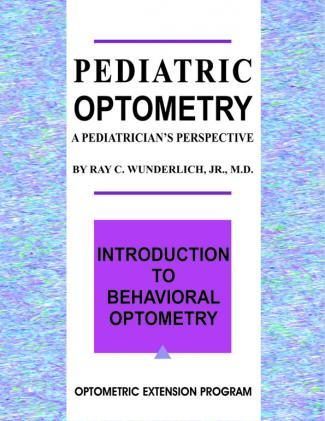 Pediatric Optometry: A Pediatrician's Perspective