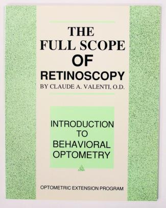 The Full Scope of Retinoscopy
