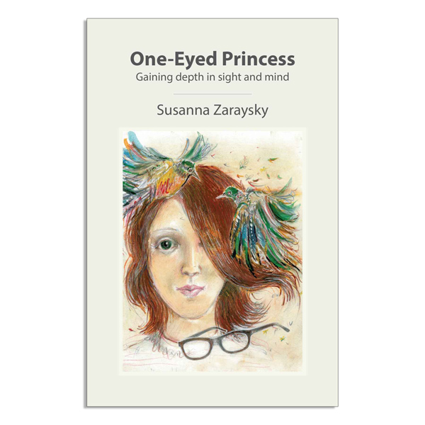 One-Eyed Princess - Gaining depth in sight and mind