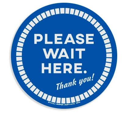"Blue Circle - ""Please Wait Here"" Vinyl Floor Sticker for Carpet"