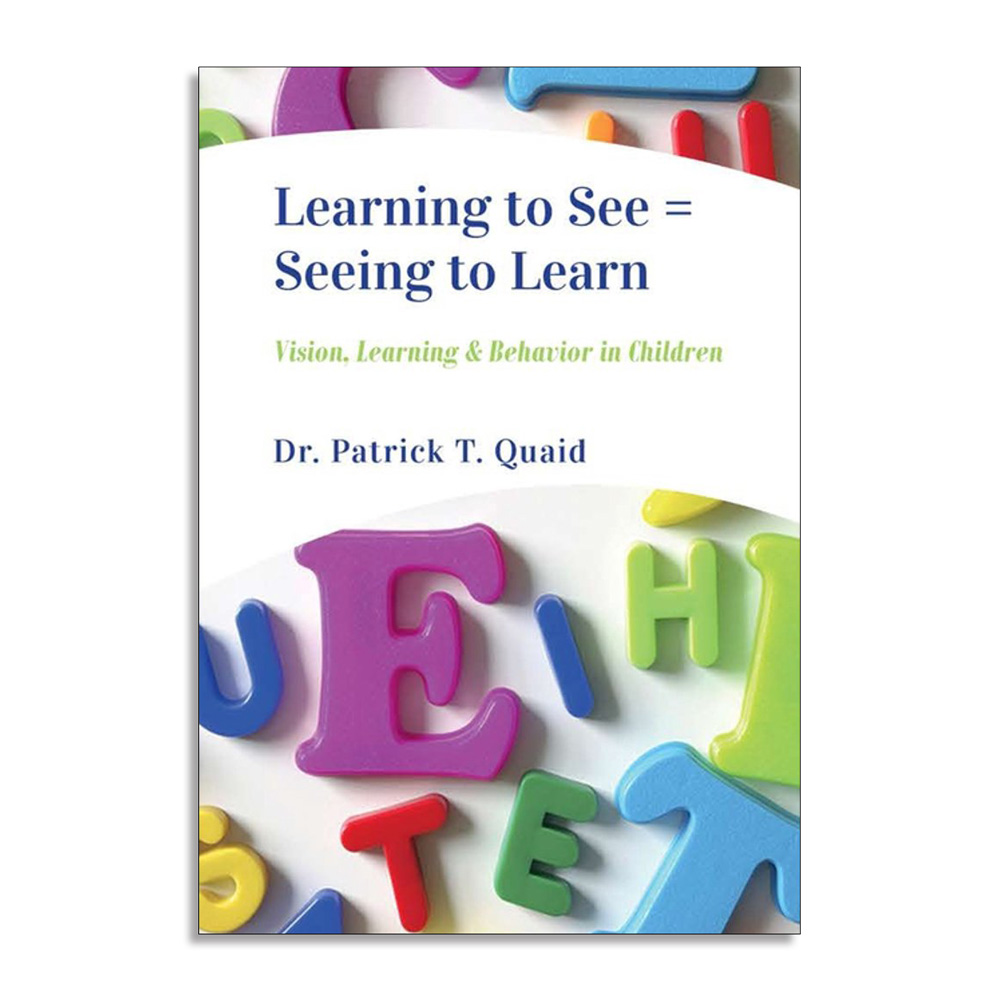 Learning to See = Seeing to Learn: Vision, Learning & Behavior in Children