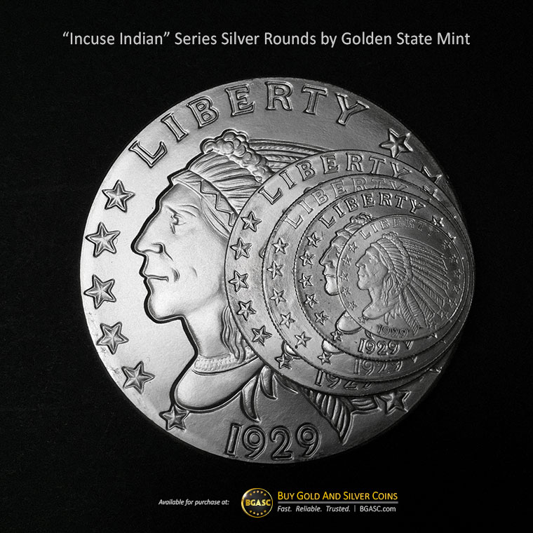 Incuse Indian Series Silver Rounds By Golden State Mint