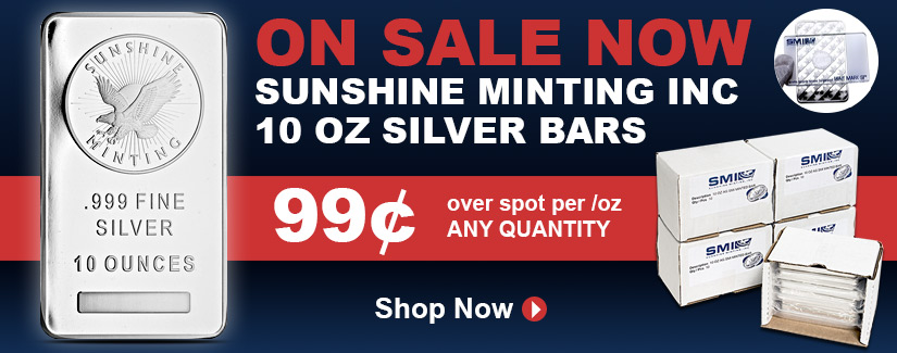 10 oz Silver Sunshine Bars ON SALE NOW - Shop Now