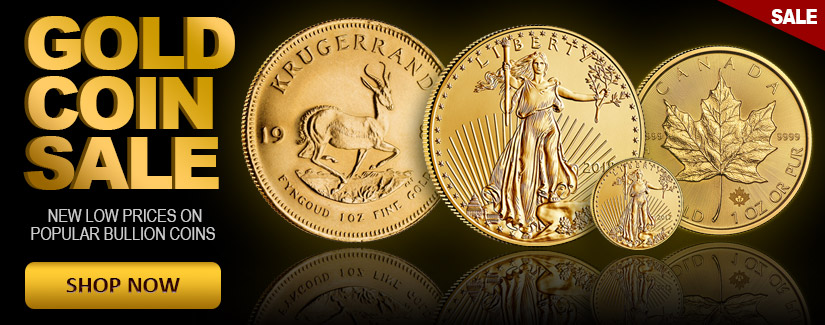 Gold Coin Sale - Lowered Premiums on Popular Bullion Coins - Shop Now