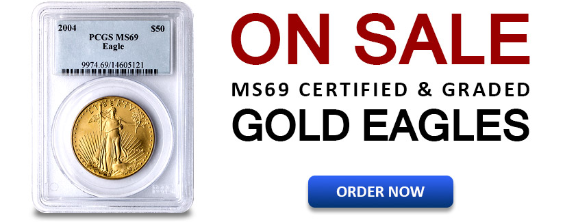 MS69 1 oz American Gold Eagles On Sale Now