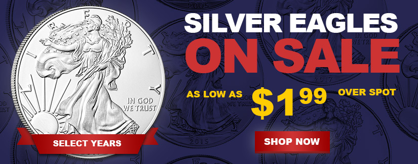 Silver Eagle Sale $1.99 Over Spot - Shop Now