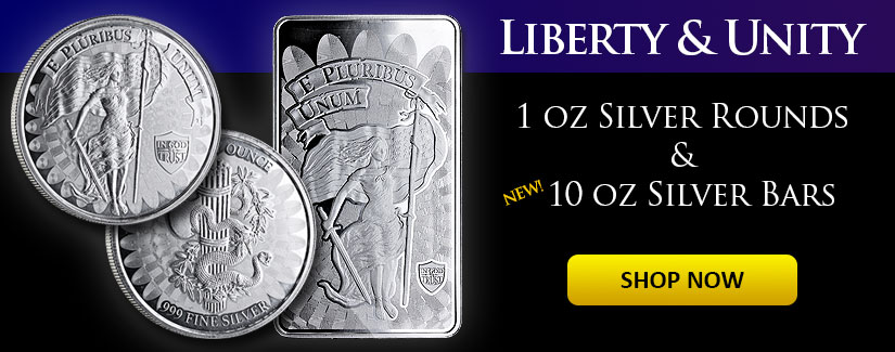 Liberty & Unity Silver Rounds and Bars