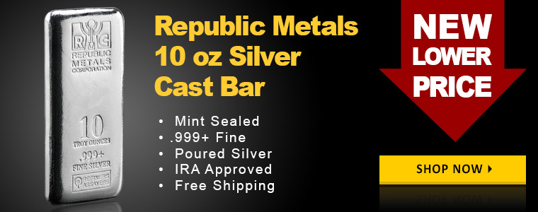 NEW Lower Prices on RMC 10 oz Silver Bars