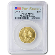 2010-W 1/2 oz Gold Abigail Fillmore First Spouse Coin PCGS MS70 First Strike