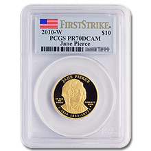 2010-W Jane Pierce Proof Gold PCGS PR70 DCAM Deep Cameo First Strike