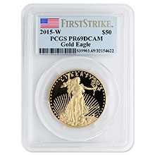 2015-W 1 oz Proof American Gold Eagle $50 Coin PCGS PR69 First Strike