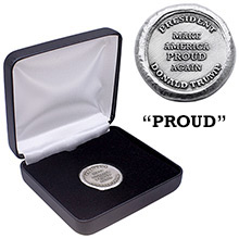1 oz Silver President Trump Make America Proud Again in Box with Certificate of Authenticity