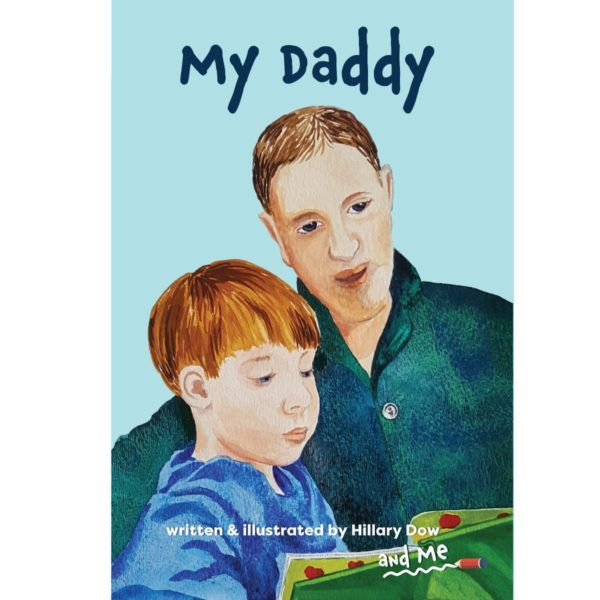 My Daddy interactive children's book by Hillary Dow