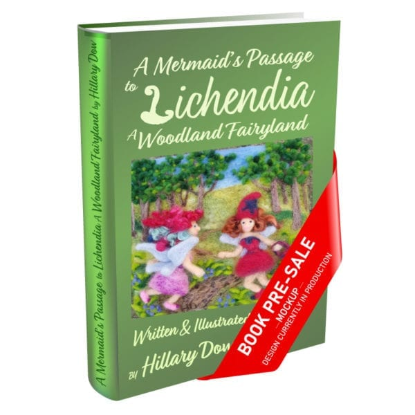 A-Mermaids-Passage-to-Lichendia-a-Woodland-Fairyland-Mockup-Hillary-Dow book pre-sale