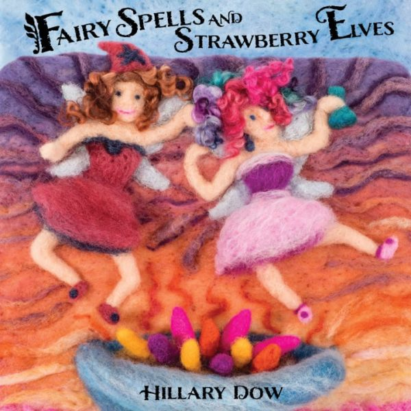 Fairy Spells and Strawberry Elves eBook-Front-Cover by Hillary Dow