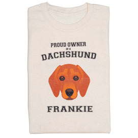 Personalized Proud Owner Dog Breed T-Shirt