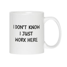I Don't Know Funny Jumbo Mug