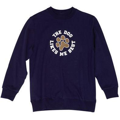 The Dog Likes Me Best - Sweatshirt