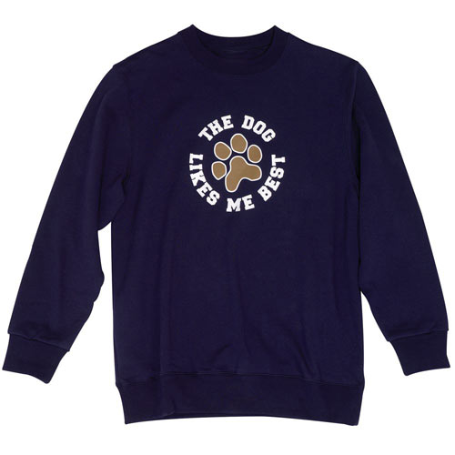 The Dog Likes Me Best - Sweatshirt