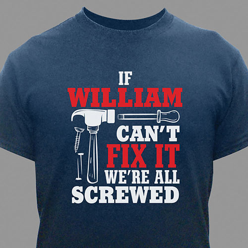 Personalized Fix-It T-Shirt