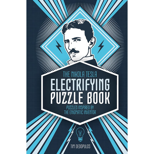 The Nikola Tesla Electrifying Puzzle Book