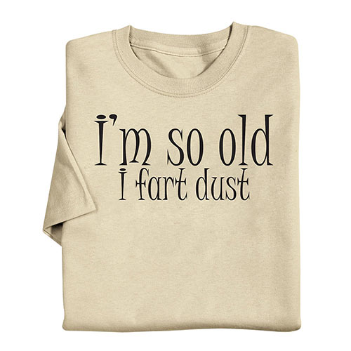 I Fart Dust T-Shirt