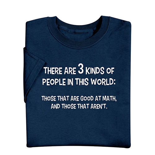 3 Kinds of People T-Shirt