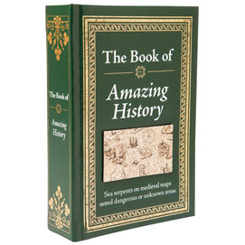 The Know-It-All Library-The Book Of Amazing History