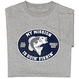 Fishin Mission T-Shirt