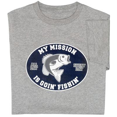 Fishin Mission T-Shirt