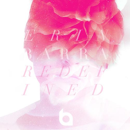 Erin Barra: Redefined
