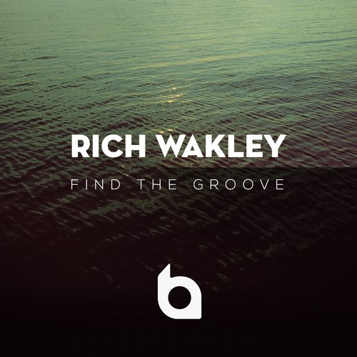 Rich Wakley: Find The Groove