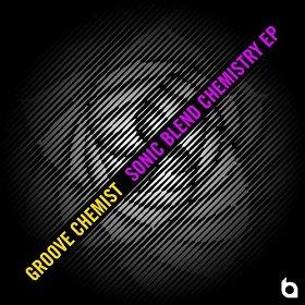 Groove Chemist: Sonic Blend Chemistry