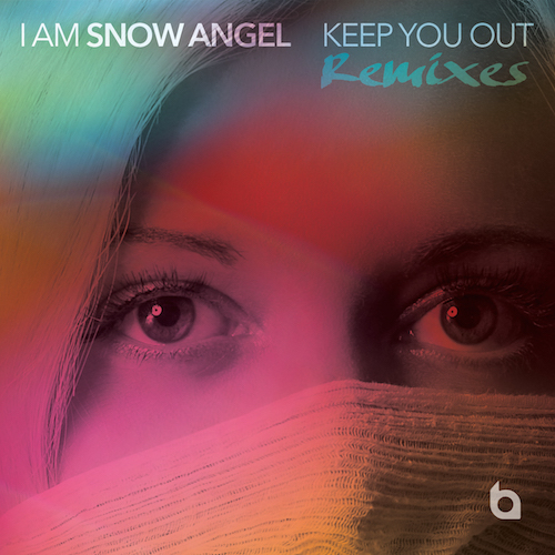 I Am Snow Angel: Keep You Out