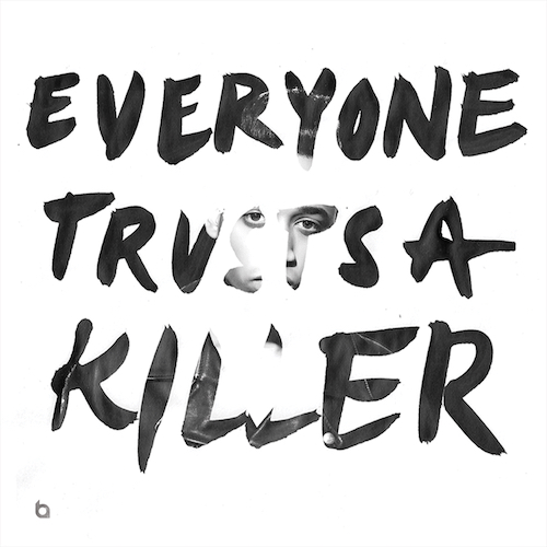 Tim Wicked: Everyone Trusts A Killer