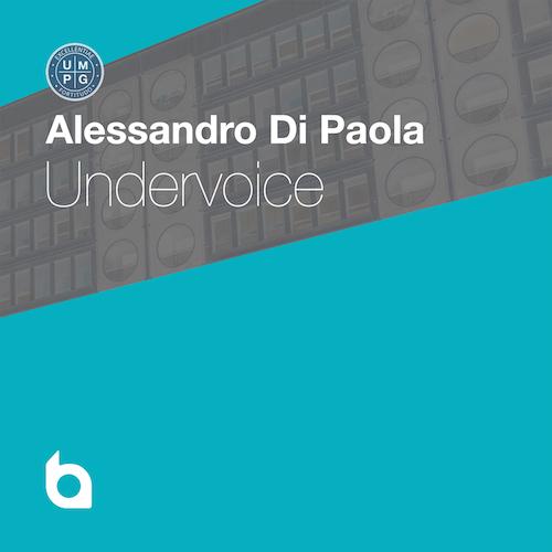 Alessandro Di Paola: Undervoice