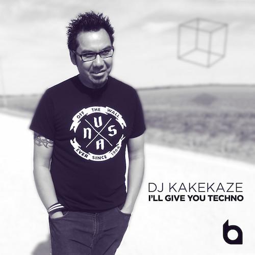 DJ Kakekaze : I'll Give You Techno