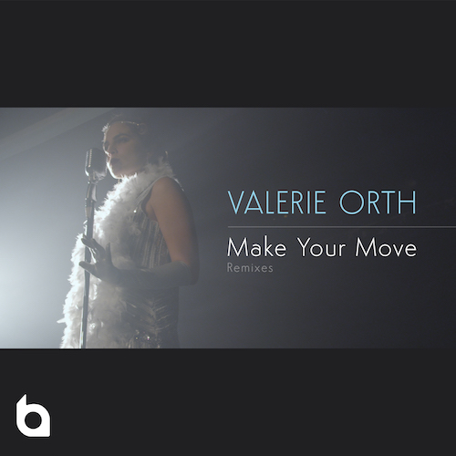 Valerie Orth: Make Your Move (Remixes)