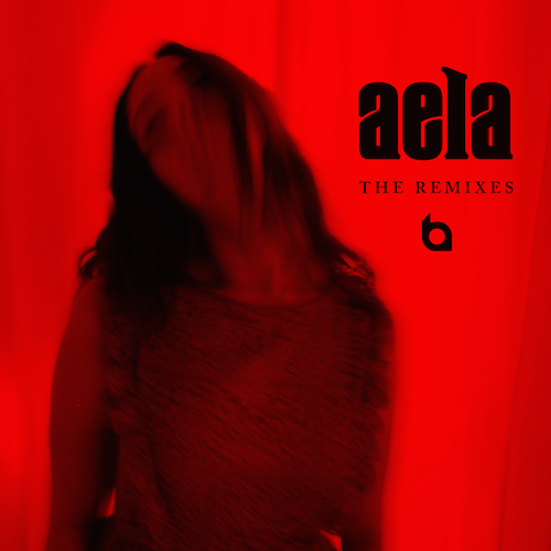 Aela: The Remixes