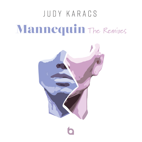 Judy Karacs: Mannequin - The Remixes
