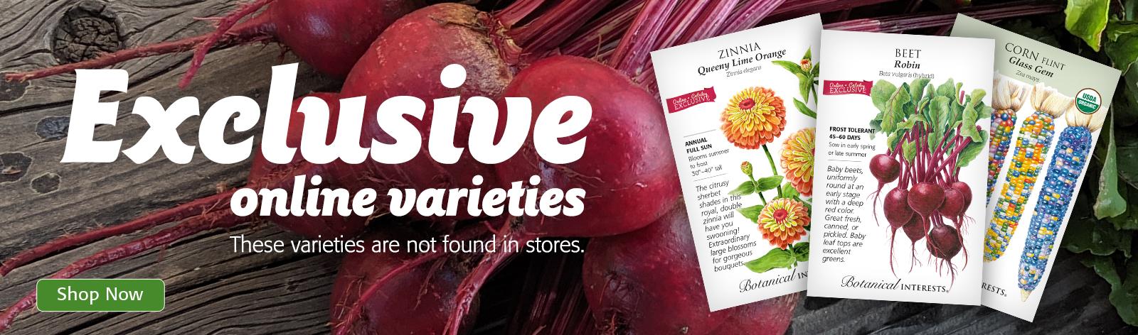 Exclusive online varieties not found in stores