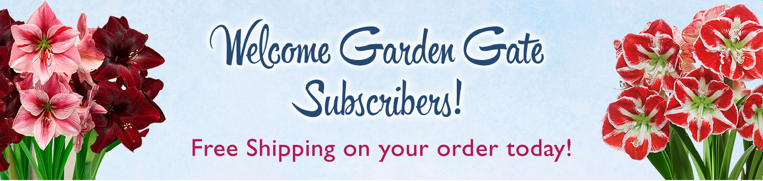 Welcome Garden Gate Subscribers